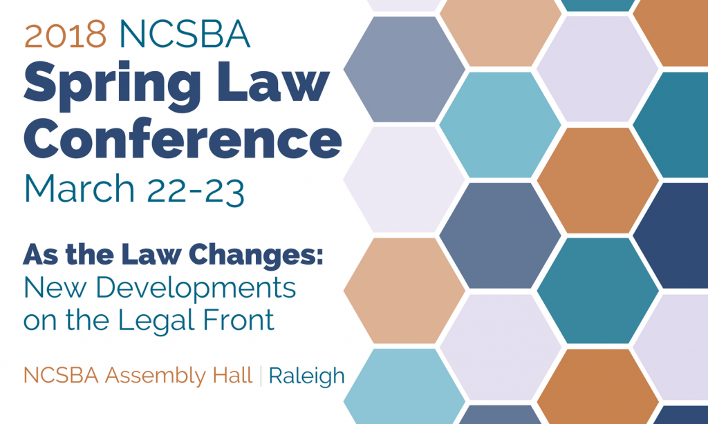 2018 Spring Law Conference @ NCSBA Assembly Hall | Raleigh | North Carolina | United States