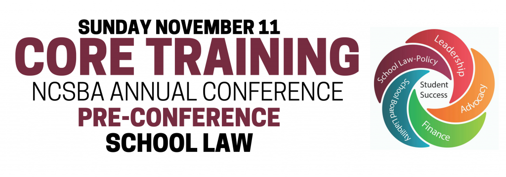 Pre-Conference Core Training: School Law @ Sheraton Greensboro/Koury Convention Center