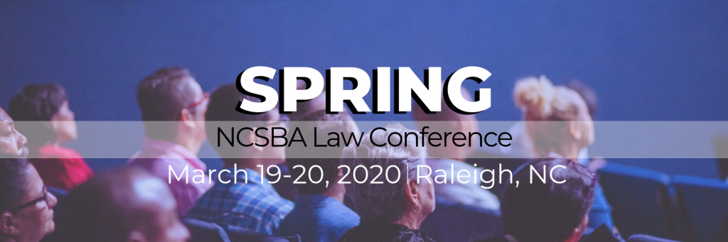 2020 Spring Law Conference @ NCSBA Assembly Hall