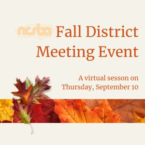 Fall District Meeting Event @ Virtual Event